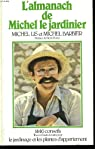 L'almanach de Michel le jardinier par Lis