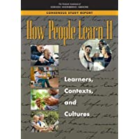 How People Learn II: Learners, Contexts, and Cultures: 2