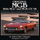 Original MGB: The Restorer's Guide to All Roadster and GT Models 1962-80 (Original Series)