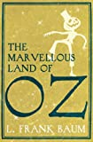 The Marvellous Land of Oz, L. Frank Baum, 1843913917