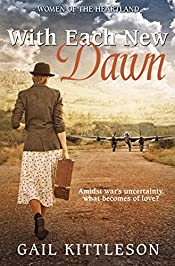 With Each New Dawn: Amidst war's uncertainty what becomes of love?
