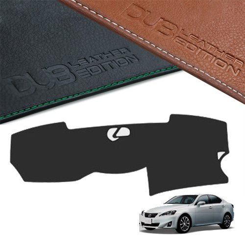 DUB Custom Made Leather Edition Premium Dashboard Cover For Lexus IS250 2006-2012 (Black (Leather Dash Cover)