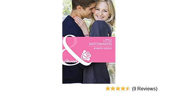 Little Matchmakers Mills Boon Cherish Kindle Edition By