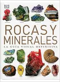 ROCAS Y MINERALES. GUIA V.DEFINIT. GUIAS DEL NATURALISTA-ROCAS-MINERALES-PIEDRAS PRECIOSAS: Amazon.es: BONEWITZ, R.L.: Libros