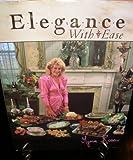 Elegance with Ease, Rosen Myrna, 0943877008