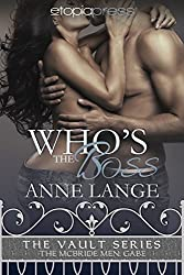 Who's the Boss (The Vault Series: The McBride Men Book 2)