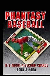 Phantasy Baseball: It's about a second chance (Average Joe series) (Volume 1)