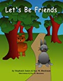 Let's Be Friends, Stephanie James and Kay Blackman, 1475201354