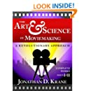 The Art & Science of Moviemaking (Parts I & II)