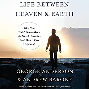 Life Between Heaven and Earth Audiobook