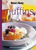 Muffins: Muffin Recipes From Blueberry, Bran, Date, Apple to Carrot, Orange and Rhubarb (The Australian Women's Weekly Minis)
