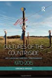 img - for Cultures of the Countryside: Art, Museum, Heritage, and Environment, 1970-2015 book / textbook / text book