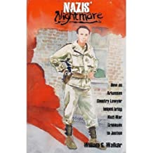 Nazis' Nightmare: Conquer: How an Arkansas Country Lawyer Helped Bring Nazi War Criminals to Justice