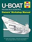U-Boat 1936-45 (Type VIIA, B, C and Type VIIC/41): An insight into the design, construction and operation of the most feared German U-boat of World War 2 (Owners' Workshop Manual)