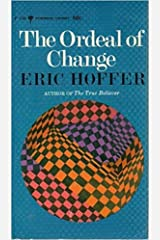 The Ordeal of Change; [Essays Hardcover
