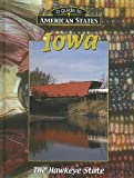 img - for Iowa: The Hawkeye State (Guide to American States) book / textbook / text book
