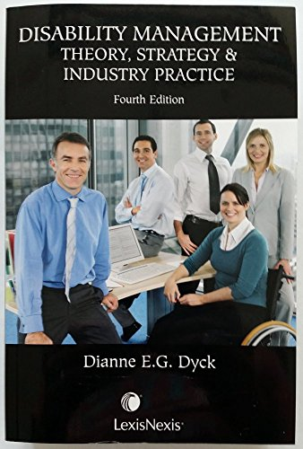 Disability Management: Theory Strategy & Industry Practice