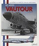 Matériel de l'Armée de l'Air et de l'Aéronavale le Vautour, Alain Crosnier, 2352502071