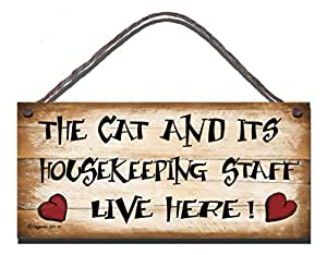 Gigglewick Gifts Shabby Chic Wooden Funny Sign Wall Plaque. The Cat And Its Housekeeping Staff Live Here