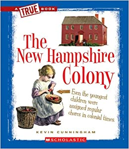 Book The New Hampshire Colony (True Books: American History (Pdf))