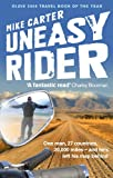 img - for Uneasy Rider: Travels Through a Mid-Life Crisis book / textbook / text book