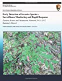 Early Detection of Invasive Species - Surveillance Monitoring and Rapid Response Eastern Rivers and Mountains Network 2011?2012 Summary Report, Douglas Manning, 149129759X