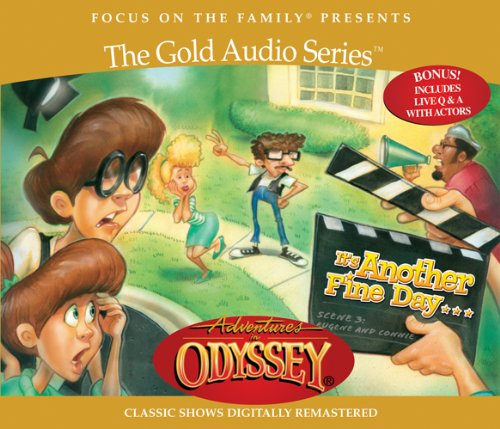 It's Another Fine Day . . . (Adventures in Odyssey)