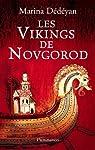 Les vikings de Novgorod par Dédéyan