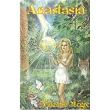 The Ringing Cedars Series-books 1-4: Anastasia, Ringing Cedars of Russia, Space of Love, Co-creation