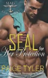SEAL for Her Protection (SEALs of Coronado) (Volume 1) by  Paige Tyler in stock, buy online here