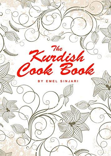 The Kurdish Cookbook by Emel Sinjari