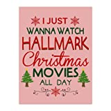 Tobe Yours I Just Wanna Watch Hallmark Christmas Movies All Day Velvet Plush Fleece Feeling Super Soft Cozy Bedroom/Couch/Sofa Throw Blanket 58x80 inch(Large) (One Side)