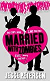 Married with Zombies, Jesse Petersen, 0316102865