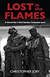 Lost in the Flames: A World War II RAF Bomber Command novel