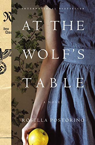 At the Wolf's Table: A Novel by [Postorino, Rosella]