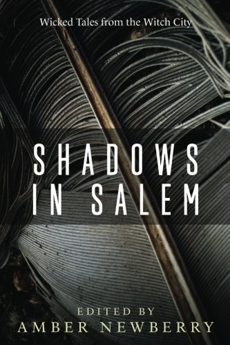 (Shadows in Salem: Wicked Tales from the Witch)