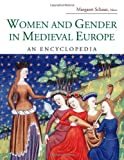Women and Gender in Medieval Europe, Margaret Schaus, 0415969441