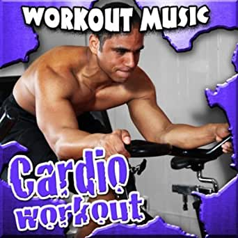 Cardio Workout Music by Work Out Music on Amazon Music - Amazon com