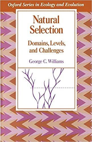 natural selection domains levels and challenges oxford series in