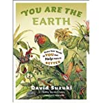 img - for You Are the Earth: Know Your World So You Can Help Make It Better (Paperback) - Common book / textbook / text book