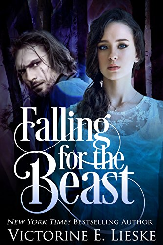 Falling For The Beast A Modern Day Beauty And The Beast Retelling