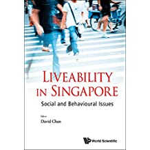 Liveability in Singapore: Social and Behavioural Issues