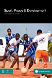 img - for Sport, Peace, and Development (Social Sciences) book / textbook / text book
