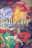 Skits Corp, Daniel Kadaligogh, 1424196647