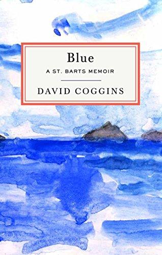 Blue: A St. Barts Memoir ()