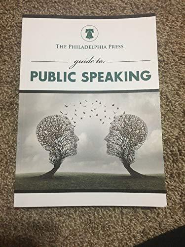 The Philadelphia Press guide to: Public Speaking