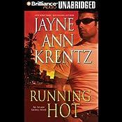 Running Hot: Arcane Society, Book 5 | Jayne Ann Krentz