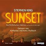 Sunset. Das Pfefferkuchenmädchen und andere Erzählungen | Stephen King