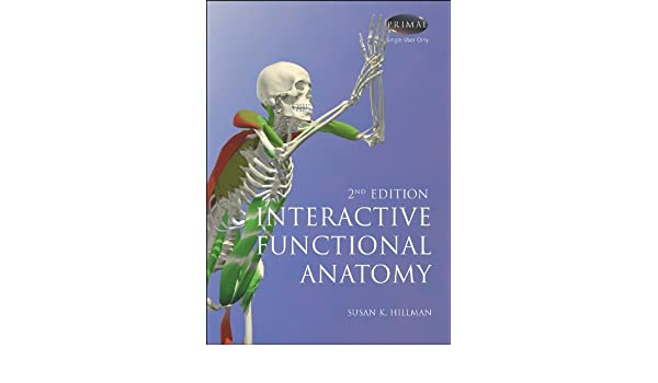 Interactive Functional Anatomy - 2nd Edition: 9781904369646 ...
