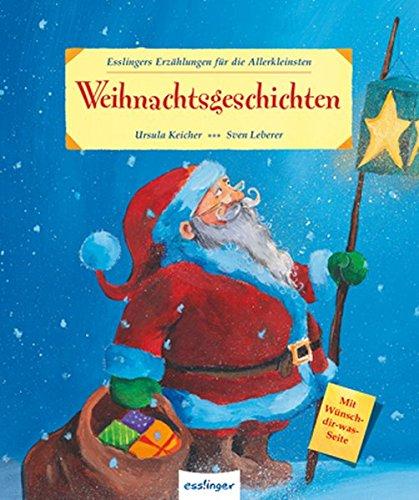 Weihnachtsgeschichten, Esslingers Erzählungen für die Allerkleinsten